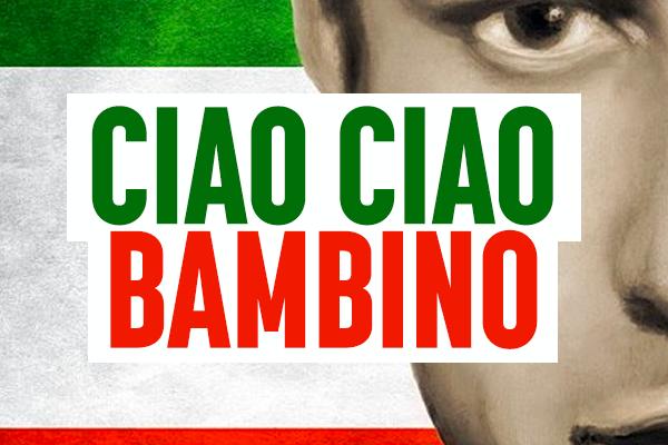 Ciao Ciao Bambino TTOFLix