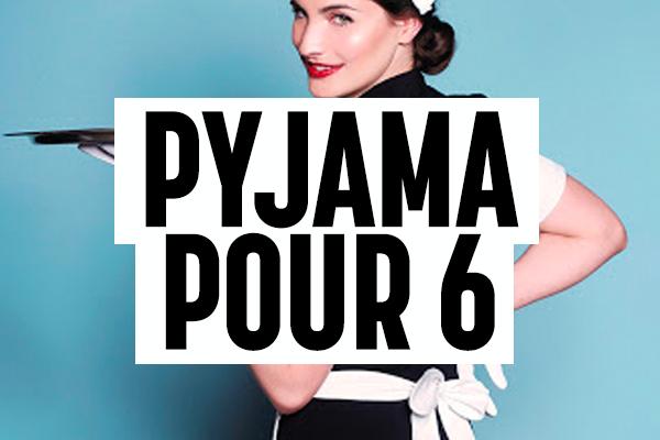 Pyjama pour six TTOFlix